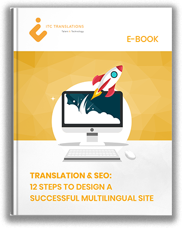 Translation & SEO: 12 Steps to Design a Successful Multilingual Site.